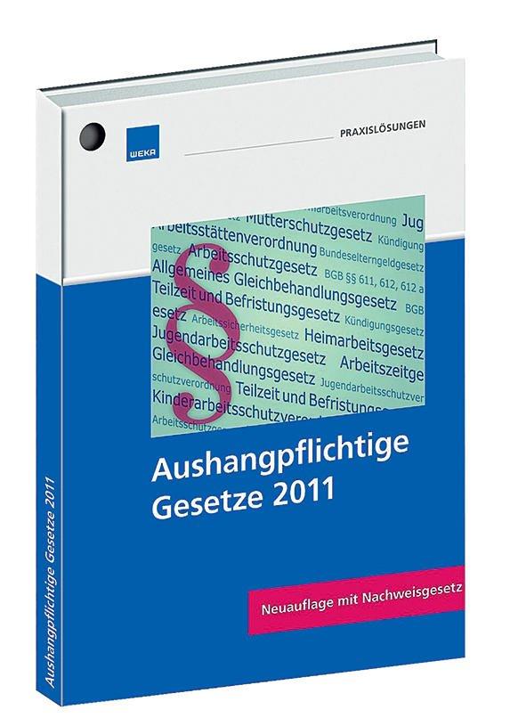 aushangpflichtige gesetze 2011