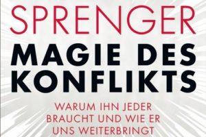 Magie_des_Konflikts_von_Reinhard_K_Sprenger